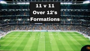11 v 11 Over 12's Soccer Formations