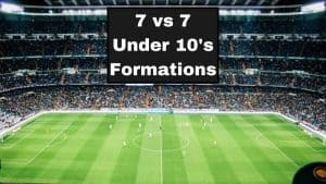 7 vs 7 Under 10's Formations